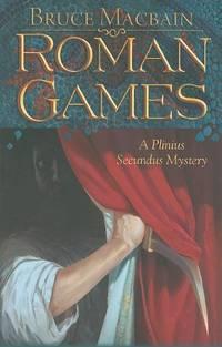 image of Roman Games: A Plinius Secundus Mystery (Plinius the Secundus)