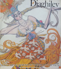 Diaghilev:  Costumes and Designs of the Ballets Russes