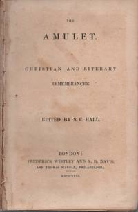 The Amulet: A Christian and Literary Remembrancer