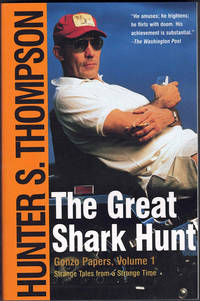 The Great Shark Hunt; Strange Tales from a Strange Time