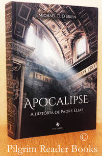 "image of Apocalipse: A História de Padre Elias. (""Father Elijah; An Apocalypse"" in  Portuguese)."