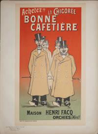 image of Affiche Achetez!! La Chicoree Bonne Cafetiere..  Maison Henri Facq Orchies (Nord) Les Maitres de l'Affiche Pl. 154