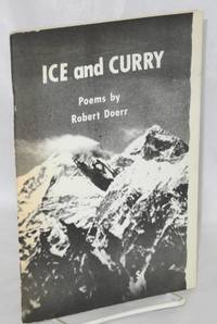 Ice and curry; a Peace Corps Volunteer's images of Nepal (poems)