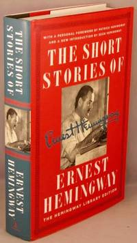 image of The Short Stories of Ernest Hemingway; The Hemingway Library Edition.