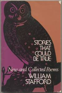 Stories That Could Be True: New and Collected Poems