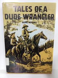 image of Tales of a Dude Wrangler