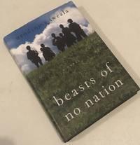 Beasts of No Nation: A Novel