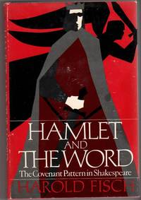 Hamlet and the Word: The Covenant Pattern in Shakespeare