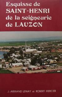 Esquisse de SAINT-HENRI de la seigneurie de LAUZON