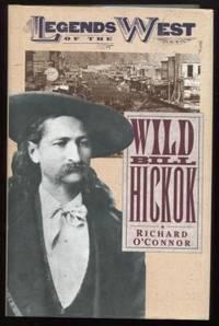 Wild Bill Hickok  ; Legends of the West
