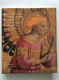 image of Painting and Illumination in Early Renaissance Florence 1300-1450