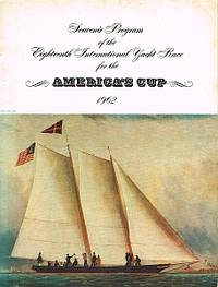 SOUVENIR PROGRAM OF THE EIGHTEENTH INTERNATIONAL YACHT RACE FOR THE AMERICA'S CUP. 1962