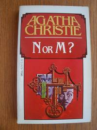 N or M? by  Agatha Christie - Paperback - Reprint - 1981 - from Scene of the Crime Books, IOBA (SKU: biblio15914)
