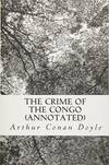 image of The Crime of the Congo (Annotated)