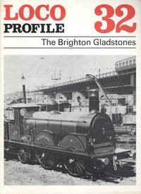 Loco Profile 32: The Brighton Gladstones