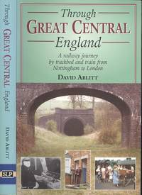 image of Through Great Central England (Railway Heritage)
