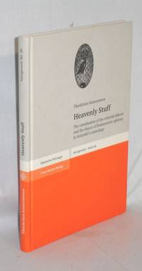 image of Heavenly Stuff; the Constitution of the Celestial Objects and the Theory of Homocentric Spheres in Aristotle's Cosmology