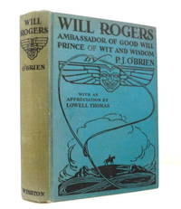 image of Will Rogers: Ambassador of Good Will,  Prince of Wit and Wisdom