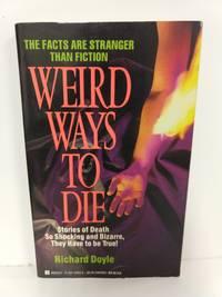 Weird Ways to Die