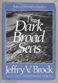 The Dark Broad Seas by Jeffry V. Brock