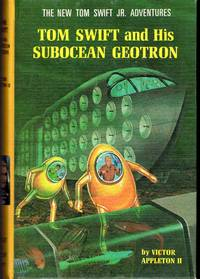 image of Tom Swift and His Subocean Geotron  (#27 in Series)