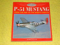 Osprey Aviation, P-51 Mustang, From the RAF to the Might Eighth by Michael O'Leary - Paperback - Reprint - 1997 - from Pullet's Books (SKU: 001574)