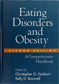 image of Eating Disorders and Obesity, Second Edition: a Comprehensive Handbook