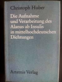 Die Aufnahme und Verarbeitung des Alanus ab Insulis in mittelhochdeutschen Dichtungen