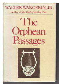 THE ORPHEAN PASSAGES: The Drama of Faith.
