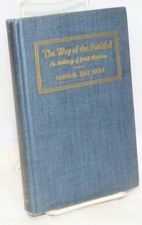 image of The Way of the Faithful: An Anthology of Jewish Mysticism