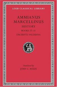 Ammianus Marcellinus, Books 27-31, Vol 3 (Loeb Classical Library)