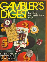 image of GAMBLER'S DIGEST ~ Everything You Need To Know To Win