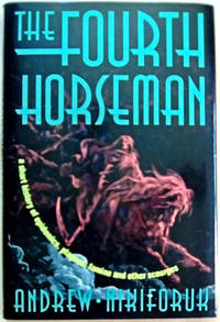 The Fourth Horseman: a short history of epidemics, plagues, famine and other scourges