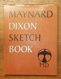 Maynard Dixon: Sketch Book
