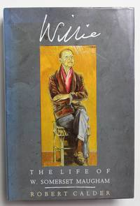 Willie: The Life of W. Somerset Maugham