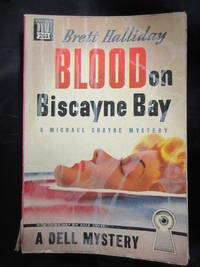 Blood On Biscayne Bay by  Brett Halliday - Paperback - First Printing - 1945 - from Seattle Mystery Bookshop and Biblio.com