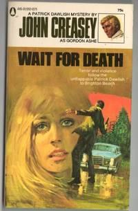 Wait for Death