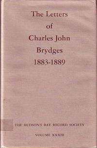 The Letters of Charles John Brydges 1883-1889