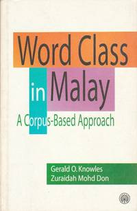 Word Class in Malay: A Corpus-Based Approach