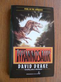 Tyrannosaur by  David Drake - Paperback - First edition first printing - from Scene of the Crime Books, IOBA (SKU: 17964)