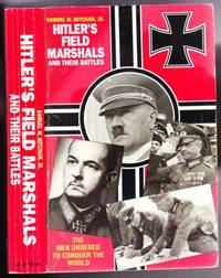 Hitler's Field Marshals and Their Battles