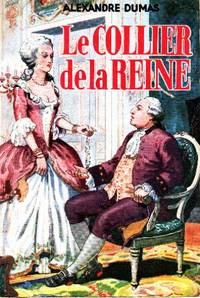 Le collier de la reine by Dumas Alexandre - sd - from philippe arnaiz and Biblio.com