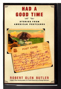image of HAD A GOOD TIME: Stories from American Postcards.