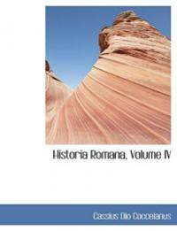 Historia Romana  Volume IV Spanish Edition