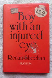 Boy with an Injured Eye by Sheehan Ronan - First Edition - from Glenbower Books (SKU: 8205)