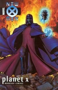NEW X MEN VOL6: PLANET X: v. 6