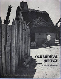 Our Medieval Heritage