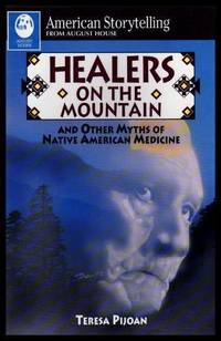 image of HEALERS ON THE MOUNTAIN - and Other Myths of Native American Medicine