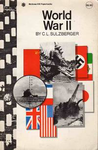 World War II by C.L. Sulzberger - Paperback - 1970 - from C.A. Hood & Associates (SKU: 002358)