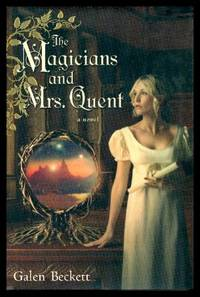 THE MAGICIANS AND MRS QUENT - A Novel